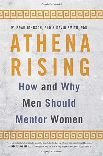 9781629561516: Athena Rising: How and Why Men Should Mentor Women