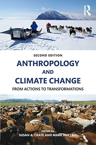 9781629580012: Anthropology and Climate Change: From Actions to Transformations
