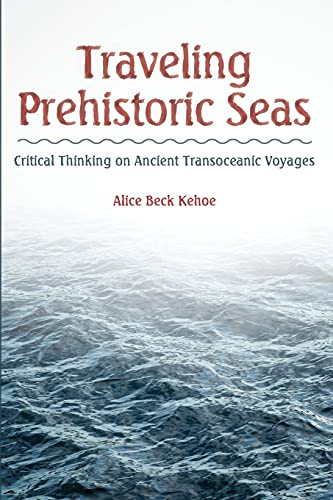 9781629580678: Traveling Prehistoric Seas: Critical Thinking on Ancient Transoceanic Voyages
