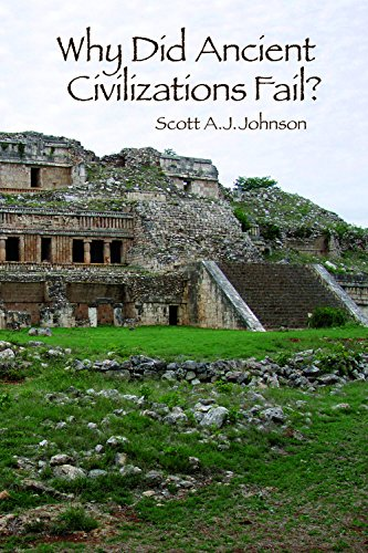 9781629582825: Why Did Ancient Civilizations Fail?