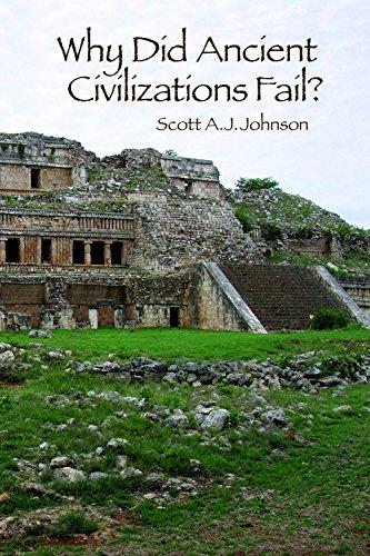 9781629582832: Why Did Ancient Civilizations Fail?
