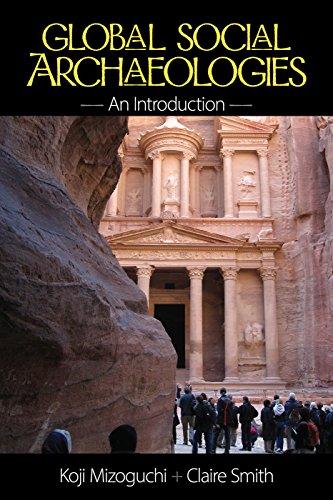 9781629583068: Global Social Archaeologies: An Introduction