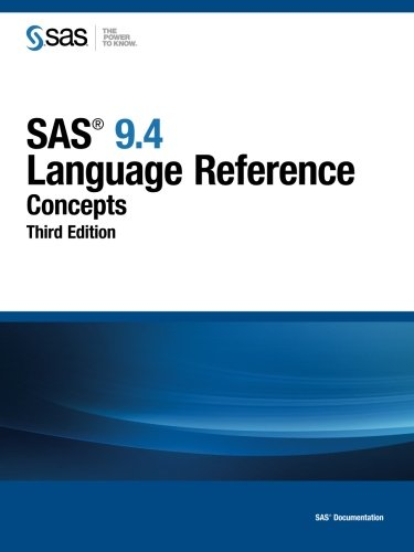 9781629593074: SAS 9.4 Language Reference: Concepts, Third Edition