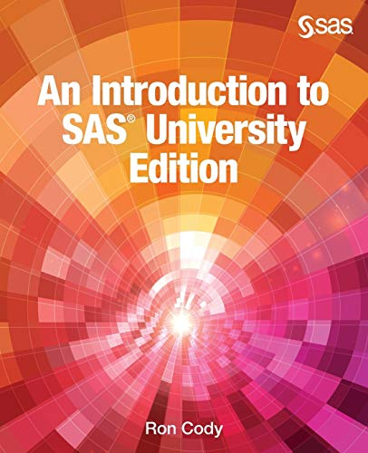 9781629597706: An Introduction to SAS University Edition