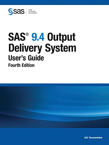9781629598901: SAS 9.4 Output Delivery System User's Guide