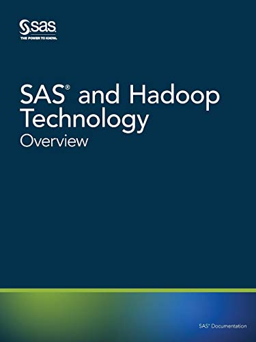 9781629599830: SAS and Hadoop Technology: Overview