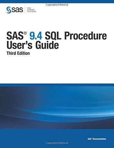 9781629601342: SAS 9.4 SQL Procedure User's Guide, Third Edition