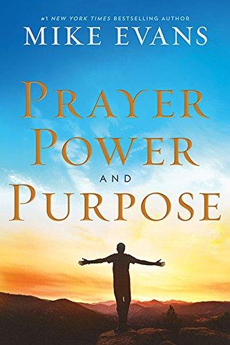 Prayer, Power and Purpose: Mike Evans