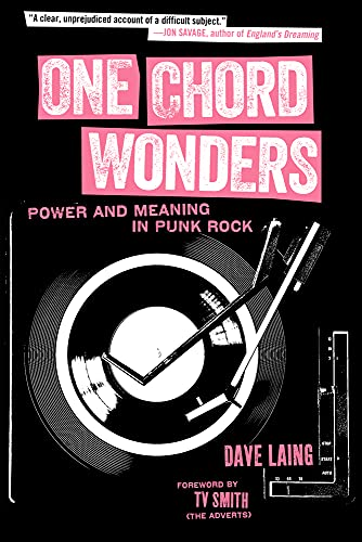 9781629630335: One Chord Wonders: Power and Meaning in Punk Rock