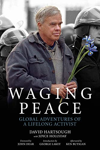 9781629630342: Waging Peace: Global Adventures of a Lifelong Activist