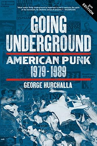 9781629631134: Going Underground: American Punk 1979–1989