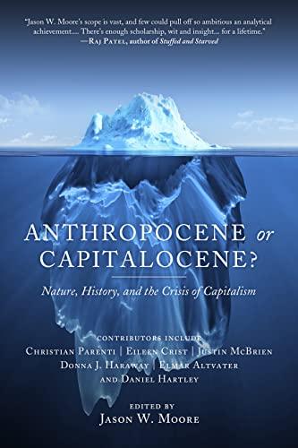 9781629631486: Anthropocene or Capitalocene?: Nature, History, and the Crisis of Capitalism (KAIROS)