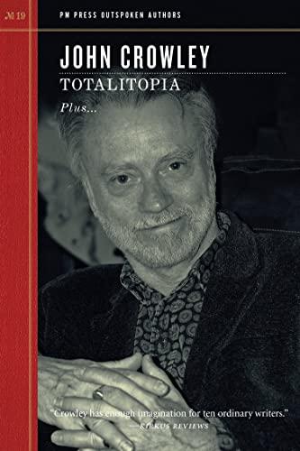 Totalitopia (Paperback): John Crowley