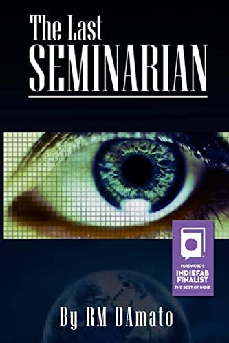 9781629670034: The Last Seminarian