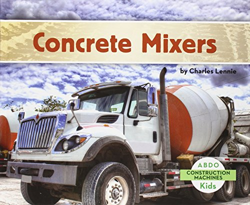 9781629700168: Concrete Mixers (Construction Machines)