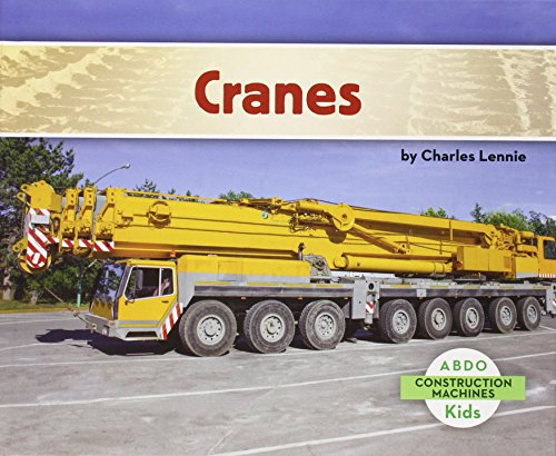 9781629700175: Cranes (Construction Machines)