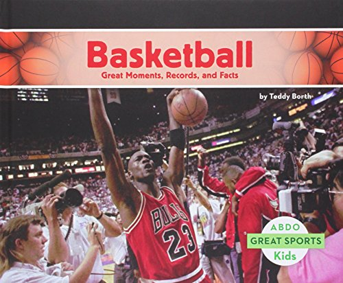 9781629706887: Basketball: Great Moments, Records, and Facts (Great Sports)