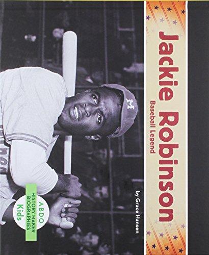 Jackie Robinson:: Baseball Legend (History Maker Biographies (Abdo)): Hansen, Grace