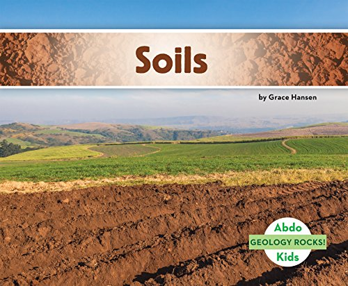 Soils (Geology Rocks!): Grace Hansen