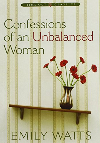 9781629720579: Confessions of an Unbalanced Woman