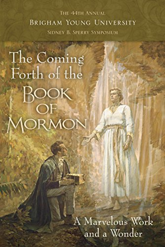 The Coming Forth of the Book of: Dennis L. Largey,