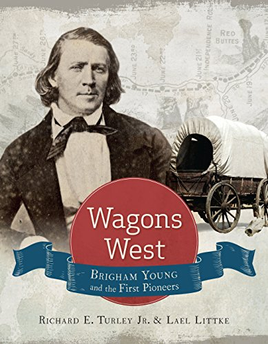 9781629722504: Wagons West: Brigham Young and the First Pioneers