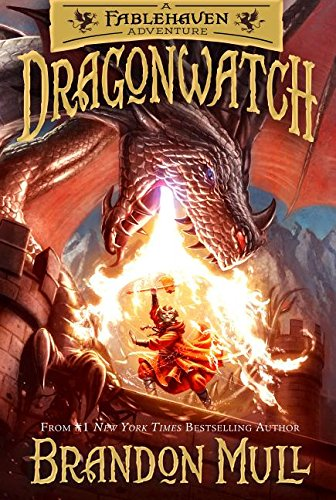 Dragonwatch ( A Fablehaven Adventure) (SIGNED): Mull, Brandon