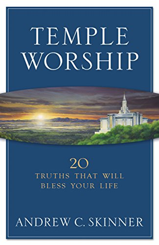 9781629723037: Temple Worship 20 Truths that Will Bless Your Life