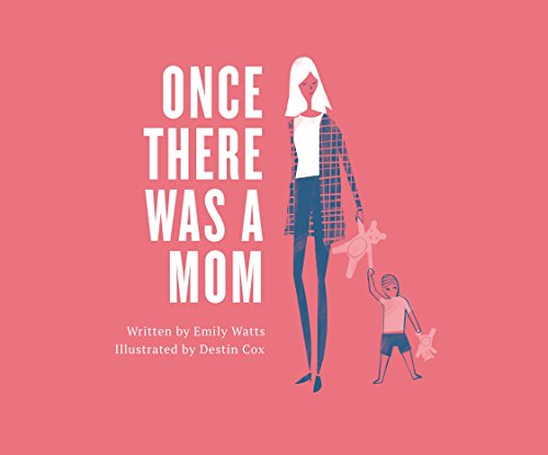 Once There Was a Mom: Emily Watts