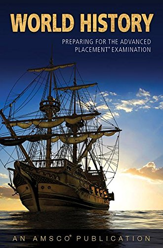 9781629748450: World History: Preparing for the Advanced Placement Examination - Student Edition Softcover