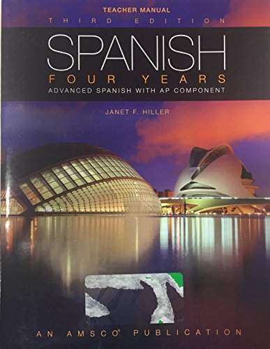 9781629749921: Spanish Four years Advanced Spanish with AP Component, Teacher Manuel