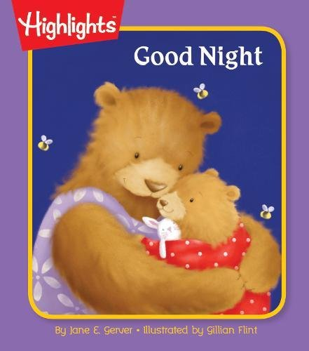 9781629794150: Good Night (Highlights™ Baby's First Board Books)
