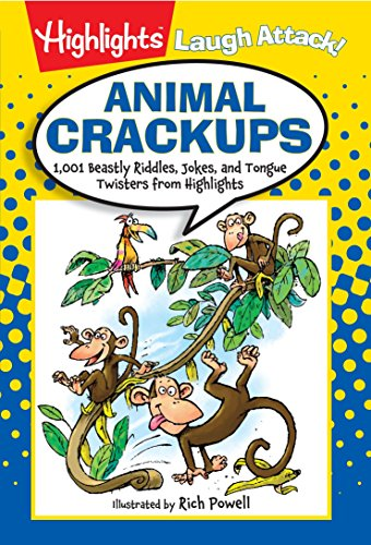 9781629794266: Animal Crackups: 1,001 Beastly Riddles, Jokes, and Tongue Twisters from Highlights (Highlights(TM) Laugh Attack! Joke Books)