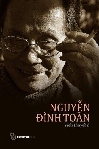 9781629881843: Tieu Thuyet Nguyen Dinh Toan: Quyen 2 (Vietnamese Edition)