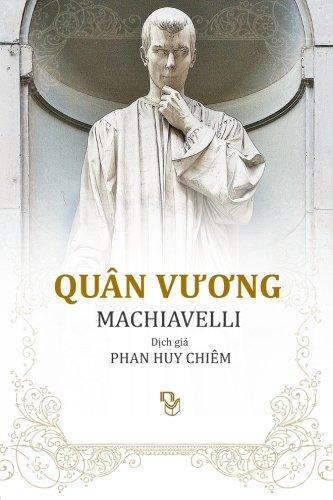 Quan Vuong (Vietnamese Edition): Machiavel