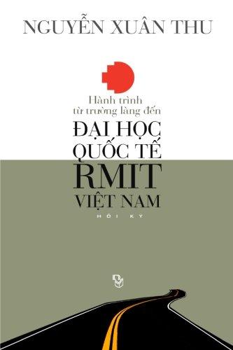 Hanh Trinh Tu Truong Lang Den Dai: Nguyen, Thu Xuan