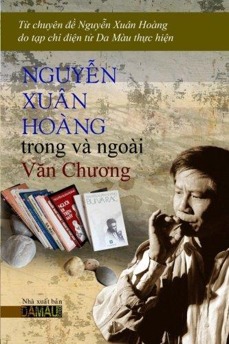9781629883670: Nguyen Xuan Hoang Trong va Ngoai Van Chuong: Chuyen De Nguyen Xuan Hoang (Vietnamese Edition)