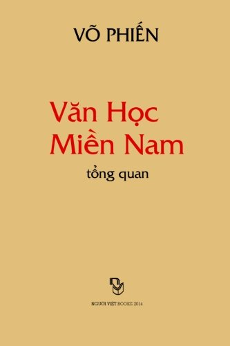 Van Hoc Mien Nam Tong Quan (Vietnamese: Vo, Phien