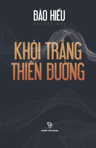 9781629884806: Khoi Trang Thien Duong: Truyen dai (Vietnamese Edition)