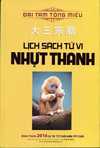 9781629884998: Lịch Sách Tử Vi Nhựt Thanh (Bính Thân 2016)