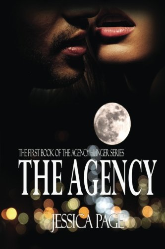The Agency (The Agency Hunger Series) (Volume 1): Jessica Page