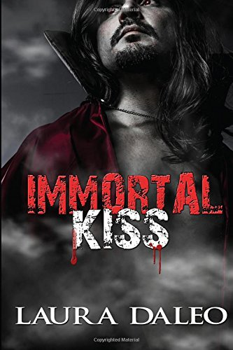 9781629892030: Immortal Kiss