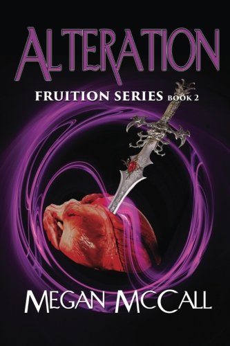 9781629894058: Alteration: Fruition Series (Volume 2)