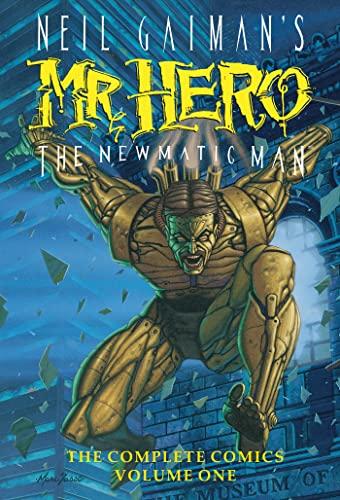 9781629914367: Neil Gaiman's Mr. Hero Complete Comics Vol. 1: The Newmatic Man