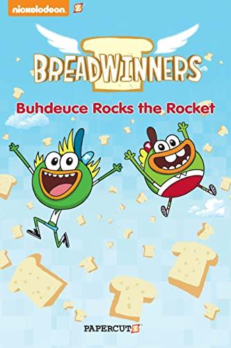 9781629914381: Breadwinners #2: 'Buhdeuce Rocks the Rocket'