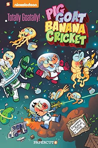 9781629915852: Pig Goat Banana Cricket #2: Totally Goatally!