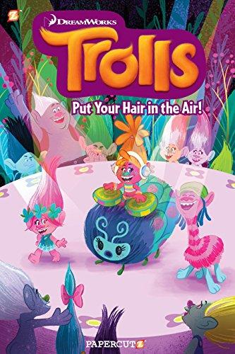Trolls : Put Your Hair in the: Scheidt, Dave; Hutchinson,