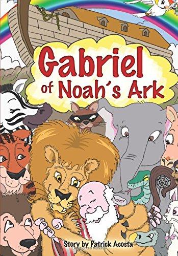 Gabriel of Noah's Ark: Acosta, Patrick