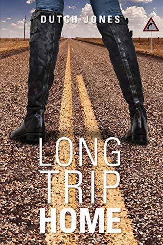Long Trip Home: Jones, Dutch