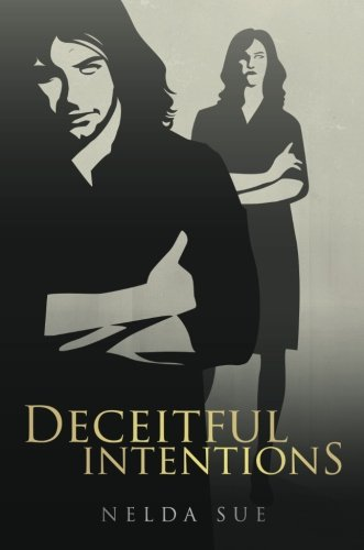 Deceitful Intentions: Sue, Nelda